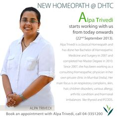NEW HOMEOPATH at #DHTC  Alpa Trivedi starts working with us from today onwards (22nd September 2013).  Book an appointment with Alpa Trivedi, call 04 335 1200.
