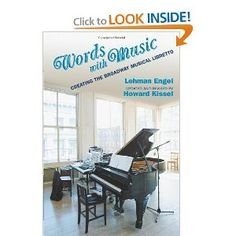 Words with Music: Creating the Broadway Musical Libretto by Lehman Engel