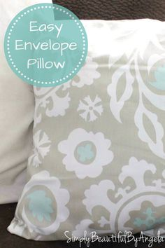 Simply Beautiful by Angela: Easy Envelope Pillow