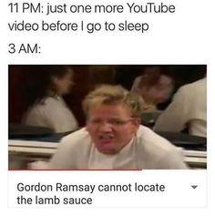 Me every night!