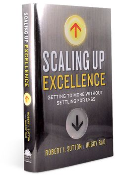 Scaling Up Excellence   Official Site   Now Available!