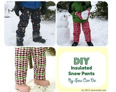 Tutorial: Insulated snow pants for a child - Adorable!! No more ugly ones from the store!!! Yay!!!