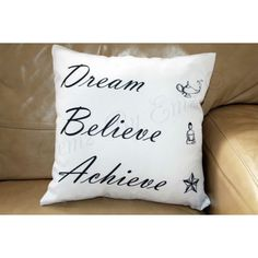 Dream Believe Achieve Cushion This 16x16 inch cushion features a positive quote, perfect for those who love the law of attraction, the cushion infill is included Handwash only  FREE UK Postage