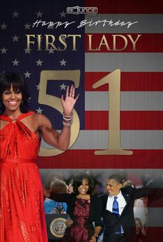 Happy 51st bday First Lady Michelle Obama