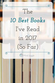 The 10 Best Books I've Read in 2017 (So Far)