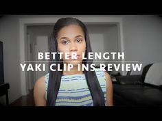 ▶ Better Length Clip In Review - YouTube