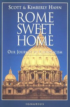 Rome Sweet Home: Our Journey to Catholicism by Scott Hahn,http://www.amazon.com/dp/0898704782/ref=cm_sw_r_pi_dp_zncBsb1V59BXGBKT