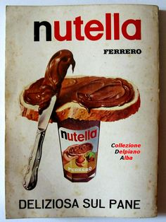 "Nutella 1966 ~ the ""real"" kind Vintage Italian Posters, Pub Vintage, Vintage Advertising Posters, Old Advertisements, Vintage Labels, Advertising Ideas, Poster Ads, Retro Ads, Old Ads"