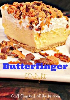 Butterfinger Delight - Sensational ice cream with candy bars on top. via Can't Stay Out of the Kitchen (Ice Cream Top Ideas) Ice Cream Treats, Ice Cream Desserts, Frozen Desserts, Frozen Treats, Just Desserts, Delicious Desserts, Dessert Recipes, Yummy Food, Sweet Desserts