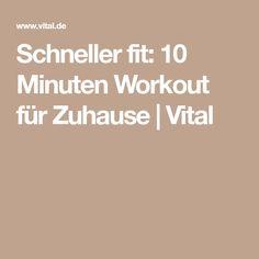 Schneller fit: 10 Minuten Workout für Zuhause   Vital
