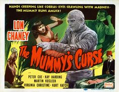 """The Mummy's Curse (Poster) Wallpaper from Mummies. Poster for """"The Mummy's Curse"""". """"The Mummy's Curse"""" is a 1944 American horror film produced by Universal Studios. It is directed by Leslie Goodwins. It stars Lon Chaney, Jr. as the mummy Kharis. Classic Monster Movies, Classic Horror Movies, Classic Monsters, Horror Movie Posters, Classic Movie Posters, Horror Films, Retro Posters, Horror Art, Retro Horror"""
