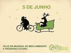 Feliz Dia Mundial do Meio Ambiente