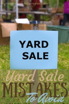 Yard Sale Mistakes To Avoid - How to have a successful yard sale. Simply avoid these yard sale mistakes and you will have a successful yard sale this yard sale season. Ways To Save Money, Money Tips, Money Saving Tips, How To Make Money, Garage Sale Tips, Rummage Sale, Frugal Tips, Work From Home Moms, Extra Cash