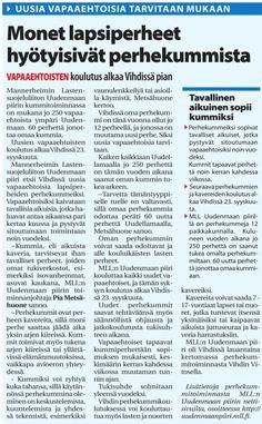 MLL:n Uudenmaan piiri etsii uusia perhekummeja Uudellamaalla. Vihdin Uutisten juttu 10.9.2015.