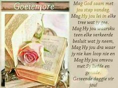 Good Morning Wishes, Day Wishes, Good Morning Quotes, Morning Greetings Quotes, Morning Messages, Great Day Quotes, Evening Greetings, Afrikaanse Quotes, Goeie More