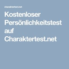 Kostenloser Persönlichkeitstest auf Charaktertest.net