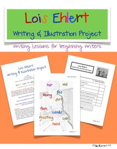 Lois Ehlert Writing & Illustration Project for beginning writers $