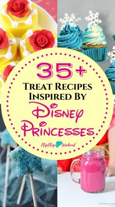 Make any princess themed party extra magical with this collection of easy, DIY Disney Princess recipes and treat ideas. via @flipflopweekend