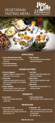 New Delhi Indian Restaurant of San Francisco Pictorial Menu: VEGETARIAN TASTING MENU: 1) Lemon Mustard Paneer Tikka 2) Pakoras 3) Mini Samosas 4) Tamarind Eggplant 5) Sukhi Gobi 6) Paneer Makhani 7) Alu Palak 8) Peas Pullau 9) Nan Bread 10) Aam Kheer 11) Warm Gulab Jamun 12) Aam Panna 13) Mazadar Indian Food Menu, Indian Food Recipes, Old Recipes, Cooking Recipes, Rice Recipes, Vegetarian Cooking, Vegetarian Recipes, Fijian Food, Grilled Paneer