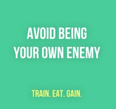 traineatgain:  Train. Eat. Gain.