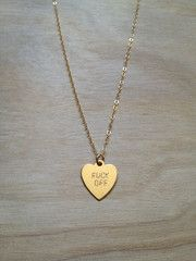 FUCK OFF Heart Necklace.  $52.00.