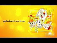 Jagadhodharini Mata Durga is a bhajan dedicated to the goddess Durga.