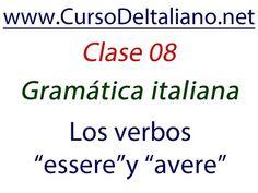 """Curso de italiano gratuito Clase 08 – Gramática italiana: Los verbos """"Es..."""