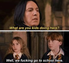 Getting real tired of your shit, Snape - http://funnypicturequotes.com/getting-real-tired-of-your-shit-snape/