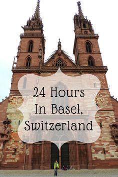 Why Should You Visit Basel, Switzerland?
