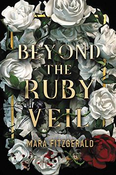 Beyond the Ruby Veil (The Walls in the Ruby Sky, #1) by Mara Fitzgerald - Released October 13, 2020 #fantasy #youngadult Fantasy Books To Read, Fantasy Book Covers, Got Books, Book Club Books, Book Art, Read Books, Books To Read Online, Reading Online, Thriller