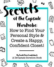 Step-by-step guide to a simple, easy Capsule Wardrobe -- Top Secret-- balance your bases! What is balancing bases? Find your personal style and the fashion advice you need for a confident, minimalist, curated closet here!