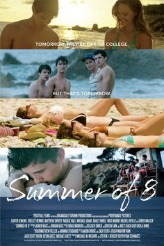 Summer of 8 (2016) Stars: Carter Jenkins, Michael Grant, Matt Shively, Shelley Hennig, Bailey Noble, Natalie Hall