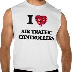 I Love Air Traffic Controllers Sleeveless T-shirts Tank Tops