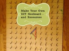 Make Your Own DIY Geoboard and enjoy the free resources. #geoboard #DIYGeoboard #geoboardresources #geoboardpatterncards