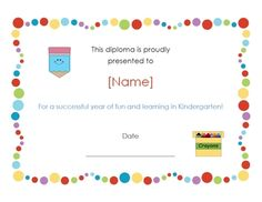 This is an adorable certificate for your little graduates from preschool, kindergarten or first grade!