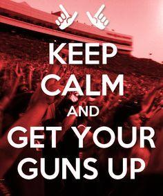 Guns up!!