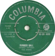 The Avons - Rubber Ball (Columbia) No.30 (Jan '61) > https://www.youtube.com/watch?v=gARaIZ5Qhng