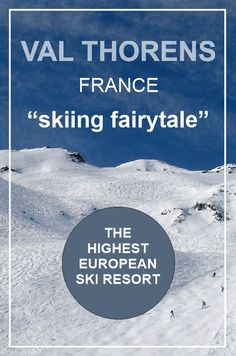 VAL THORENS, FRANCE - 1 week skiing holiday at European highest ski resort