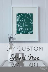 DIY Custom Street Maps Wall Art
