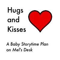 HugsandKissesTitle  book, song, and flannel board ideas for this theme