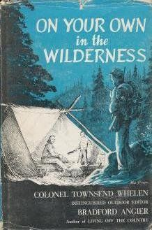 On Your Own In The Wilderness by Townsend Whelen https://www.amazon.com/dp/B0007DQEU0/ref=cm_sw_r_pi_dp_x_fja8xbVFB6F0X