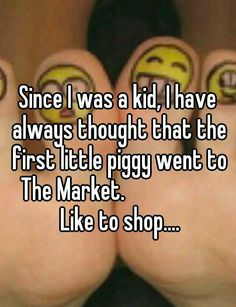 I never thought any differently.  Oooo right in the childhood :(