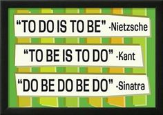 To Do Is To Be Nietzsche Kant Sinatra Quote Funny Poster Posters na AllPosters.com.br