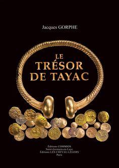 C'est en 1893 que le plus extraordinaire trésor de monnaies gauloises jamais découvert a fait entrer dans la légende la modeste commune de Tayac près de Libourne. Il comprenait plus de 4 kg d'or sous la forme d'un lourd torque et de 500 monnaies d'une impressionnante variété, et d'origines aussi bien régionales que lointaines. Les monnaies de Tayac sont datables des IIIe et IIe siècles av. J.-C., bien avant la guerre des Gaules. Celtic Culture, Heart Ring, Rings, Jewelry, Books, Celtic Circle, Protohistory, Bronze Age, Coin Collecting
