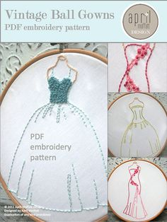 "PDF Hand Embroidery Pattern - Vintage Ball Gowns Set Dresses  -  7"" tall"
