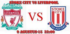 Prediksi  Stoke City vs Liverpool 9 Agustus 2015