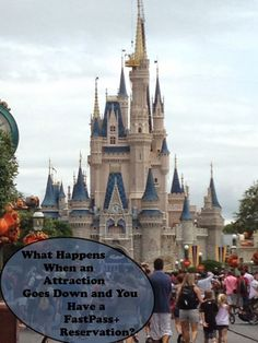 What Happens When A Walt Disney World Attraction Goes Down and You Have a FastPass+ Reservation