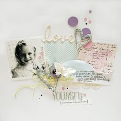 Featuring Pink Paislee's Artisan line of Words, Chipboard, Elements and embossed papers that were misted to bring out the design. Created by Danielle Flanders.