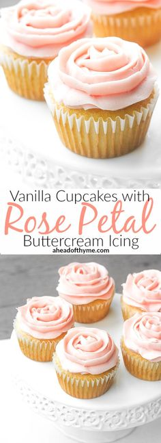 Mother's Day Vanilla Cupcakes with Rose Petal Buttercream Icing: Mother's Day is…