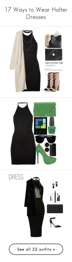 """""""17 Ways to Wear Halter Dresses"""" by polyvore-editorial ❤ liked on Polyvore featuring waystowear, halterdresses, Balmain, Monki, Kendall + Kylie, BERRICLE, ZeroUV, Valextra, Yves Saint Laurent and Knomo"""